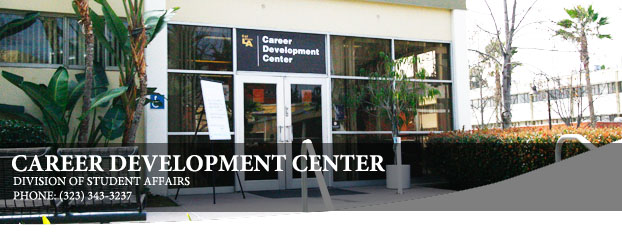 Career Development Center Division of Student Affairs.  Phone number (323)343-3237.
