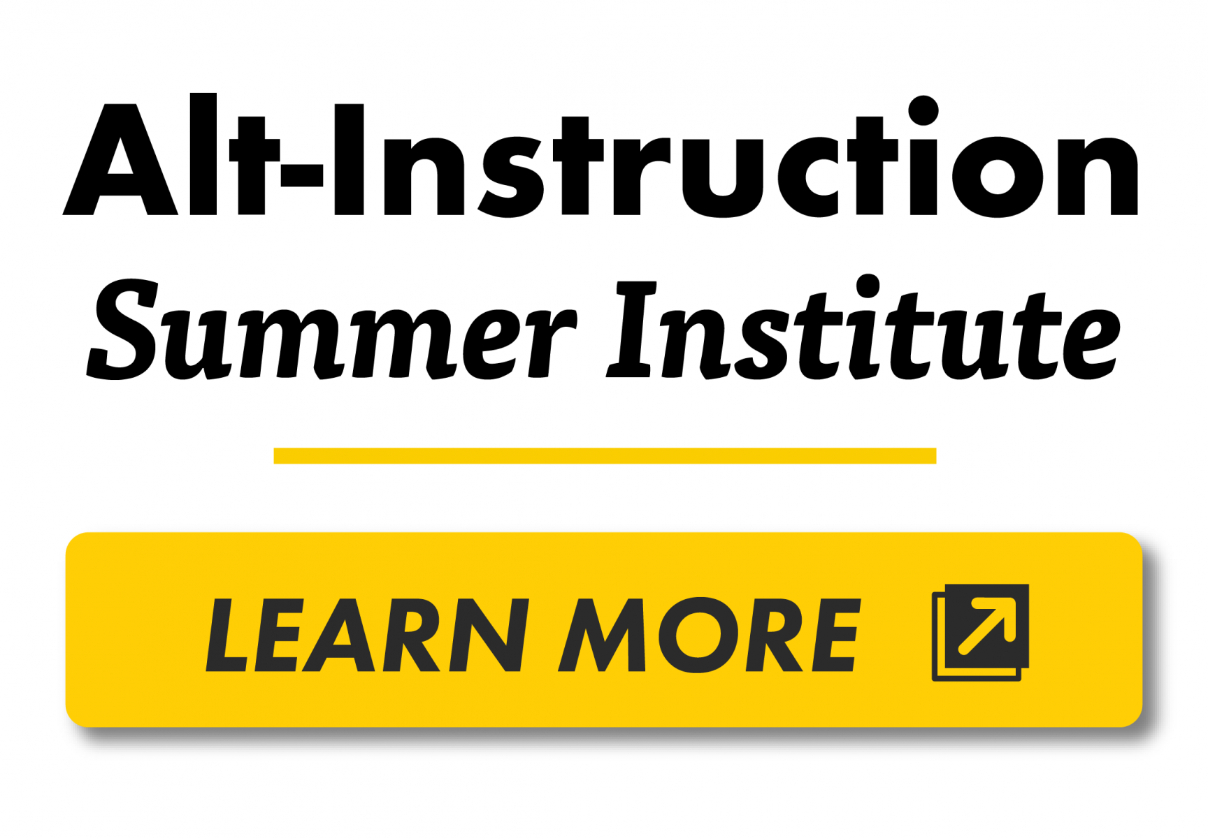 Alt-Instruction Summer Institute