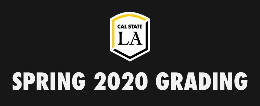 Cal State LA Spring 2020 Grading