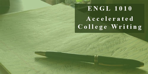 ENGL 1010 Accelerated College Writing