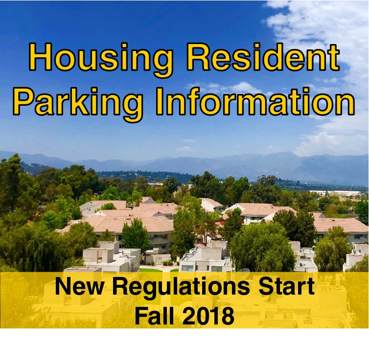Housing Resident Parking Information.  New regulations start Fall 2018
