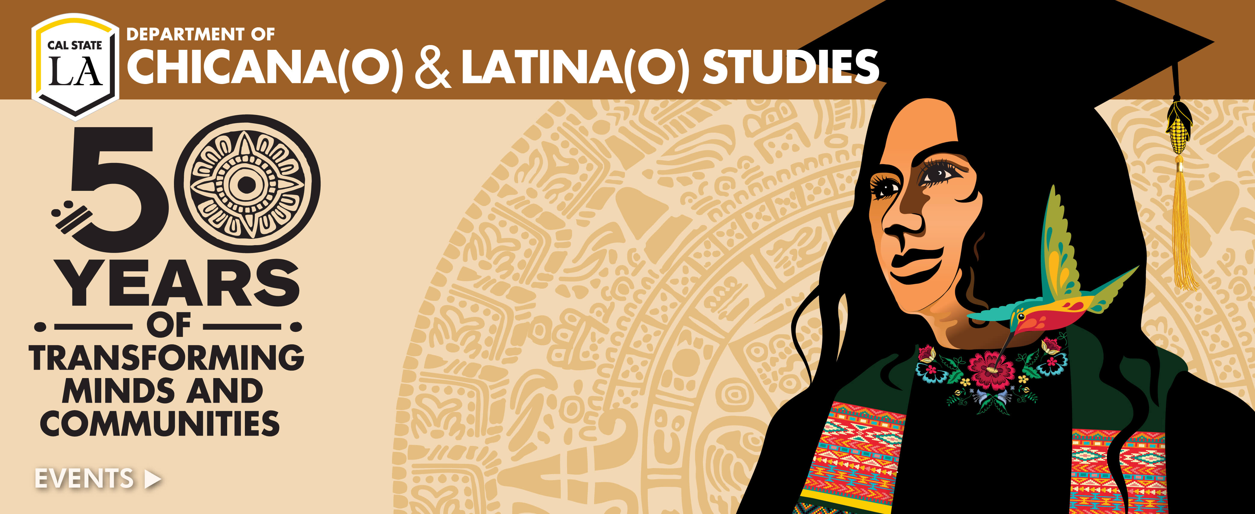 Chicano(a) and Latino(a) Studies | 50 Years of Transforming Minds and Communities