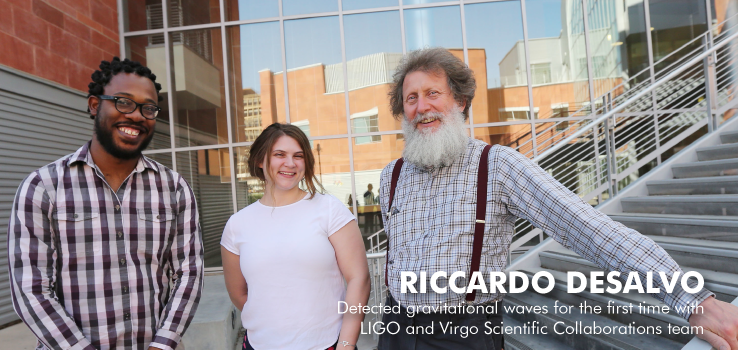 Riccardo DeSalvo detected gravitational waves for the first time with LIGO and Virgo Scientific Collaboration team