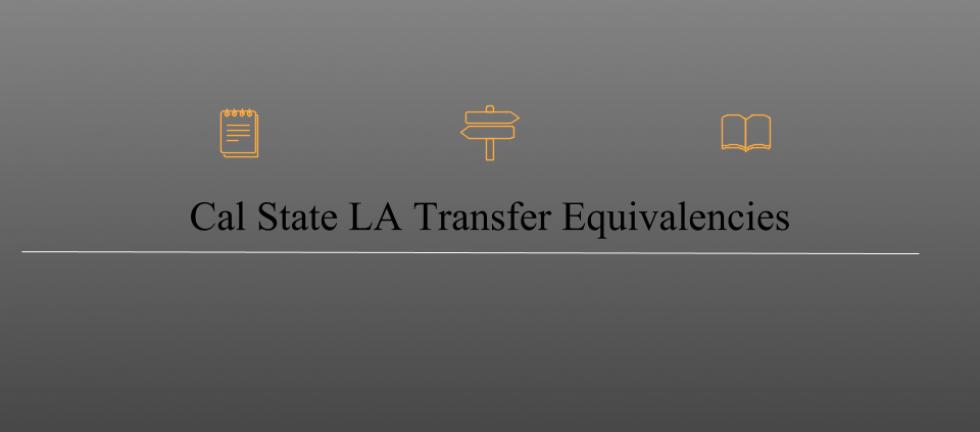 Cal State LA Transfer Equivalencies