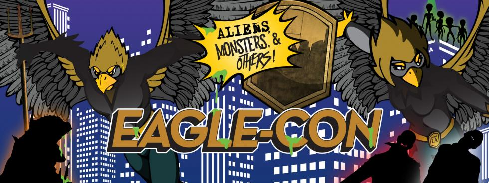 Eagle-Con 2018 - Theme: Aliens, Monsters, and Others