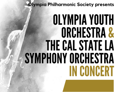 Olympia Youth Orchestra & The Ca lState LA Symphony Orchestra